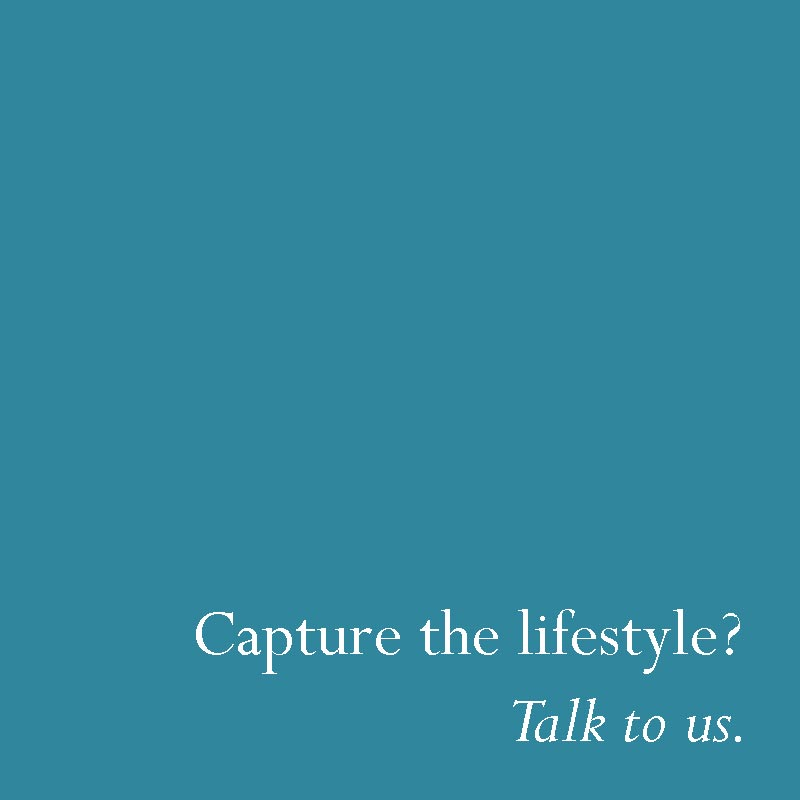 Capture the lifestyle