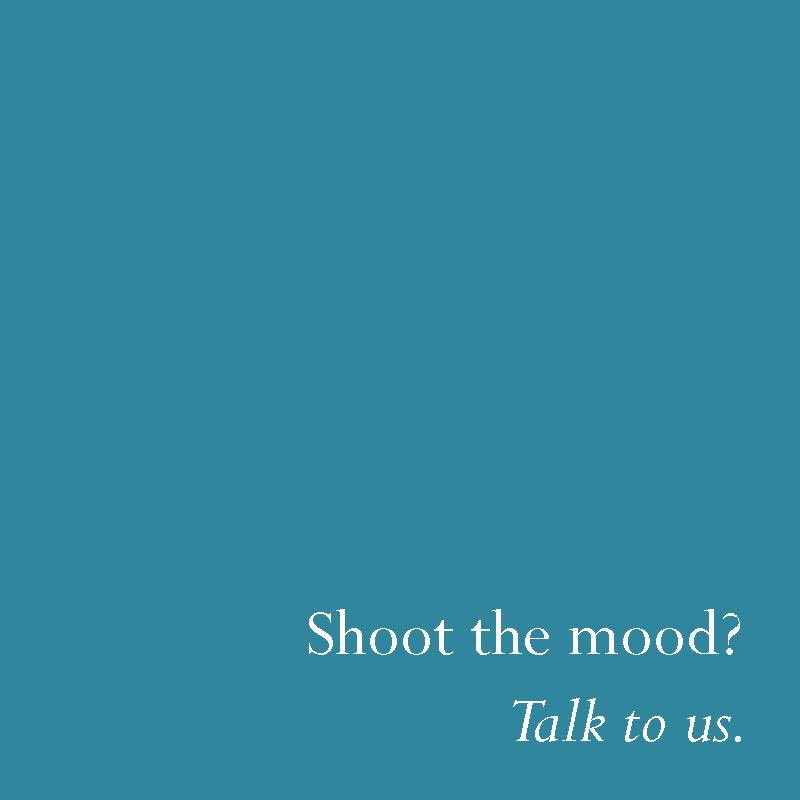 Shoot the mood